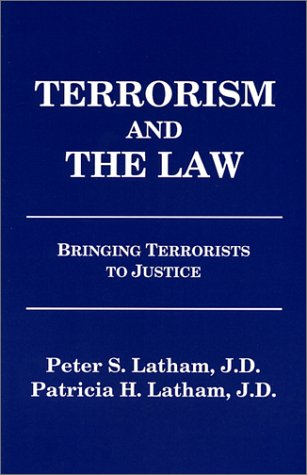 9781883560126: Terrorism and the Law: Bringing Terrorists to Justice