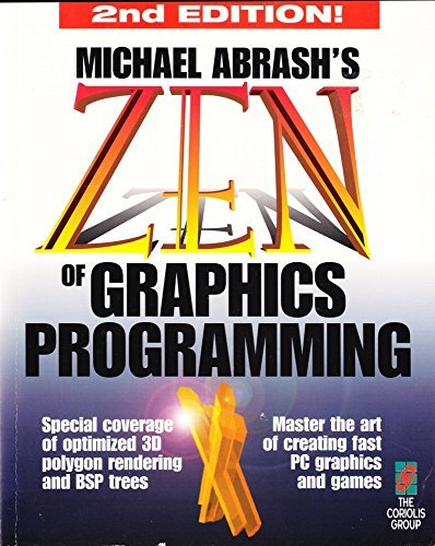 9781883577896: Zen of Graphics Programming, 2nd Edition: Master the Art of Creating Fast PC Games and Graphics Applications