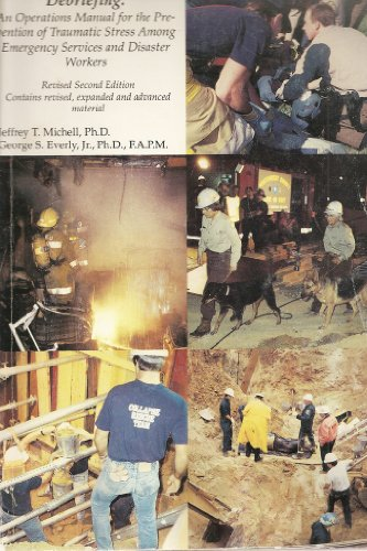 9781883581022: Critical Incident Stress Debriefing: Cisd : An Operations Manual for the Prevention of Traumatic Stress Among Emergency and Disaster Workers