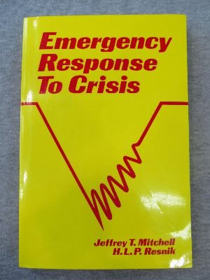 9781883581114: Emergency Response to Crisis: A Crisis Intervention Guidebook for Emergency Service Personnel