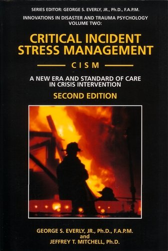Critical Incident Stress Management (Cism): A New: S., George; Everly,