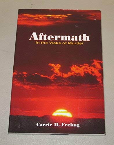 9781883581350: Aftermath: In the Wake of Murder