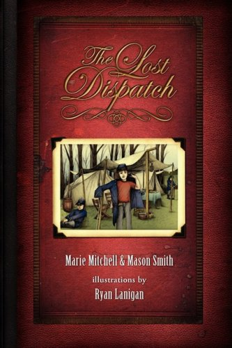 9781883589967: The Lost Dispatch