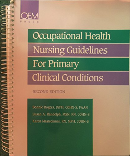 9781883595111: Occupational Health Nursing Guidelines for Primary Clinical Conditions, 2nd Edition 1996