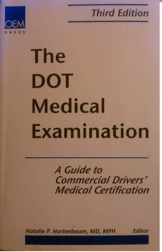 9781883595401: The Dot Medical Examination: A Guide to Commercial Drivers' Medical Certification