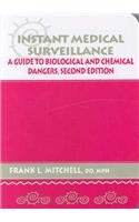 9781883595470: Instant Medical Surveillance: A Quick Guide to Biological and Chemical Dangers