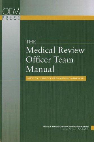 Medical Review Officer Team Manual: Mrocc's Guide: Ferguson, James L.