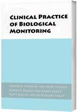 Clinical Practice of Biological Monitoring: Hoffman, Harold E.; Palmer, Robert B.; Phillips, Scott