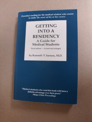 9781883620103: Getting into a Residency: A Guide for Medical Students