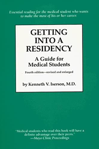 9781883620110: Getting into a Residency: A Guide for Medical Students