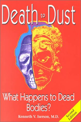 Death to Dust: What Happens to Dead