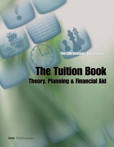 9781883627096: The ISM Strategic Board Series: The Tuition Book: Theory, Planning & Financial Aid