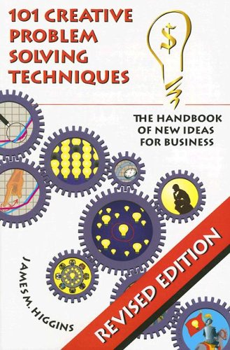 9781883629052: 101 Creative Problem Solving Techniques: The Handbook of New Ideas for Business