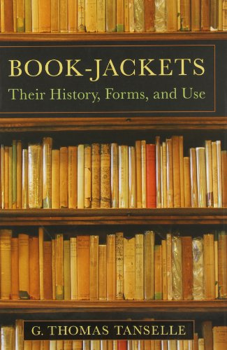 Book-Jackets; Their History, Forms And Use
