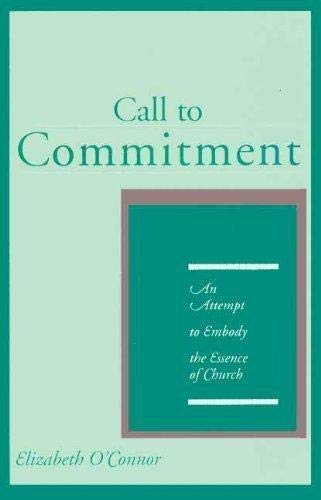 9781883639044: Call to Commitment: An Attempt to Embody the Essence of Church