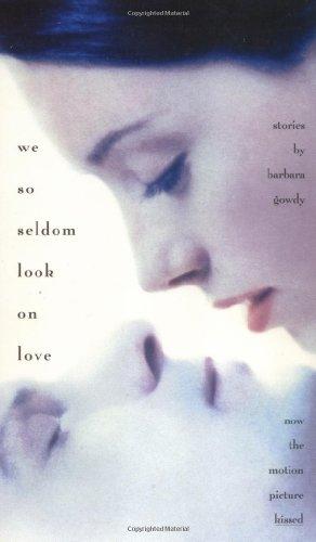 We So Seldom Look on Love: Barbara Gowdy