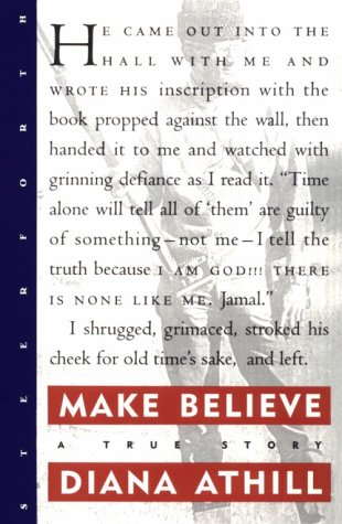Make Believe: A True Story: Athill, Diana
