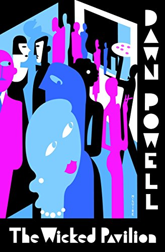 The Wicked Pavilion: Dawn Powell