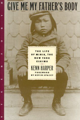 GIVE ME MY FATHER'S BODY: Harper, Kenn.