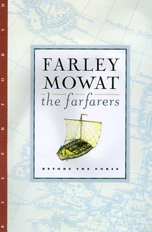 The Farfarers: Before the Norse (1883642566) by Farley Mowat