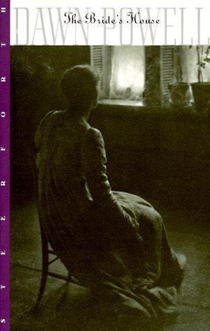 The Bride's House: Dawn Powell