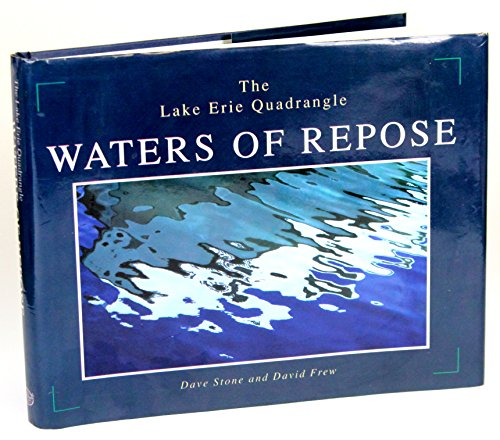 9781883658205: The Lake Erie Quadrangle: Waters of repose