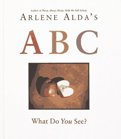 9781883672010: Arlene Alda's ABC: What Do You See?