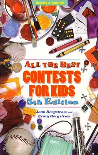 All the Best Contests for Kids: Joan M. Bergstrom