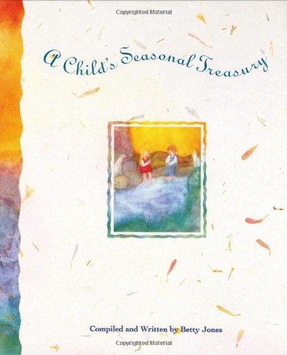 Child's Seasonal Treasury: Jones, Betty