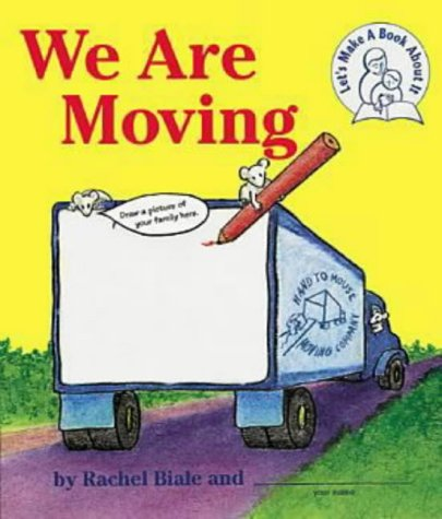9781883672324: We Are Moving: A Let's Make a Book about It Book