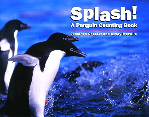 9781883672560: Splash!: A Penguin Counting Book