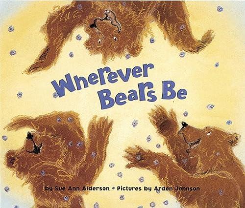 9781883672775: Wherever Bears Be