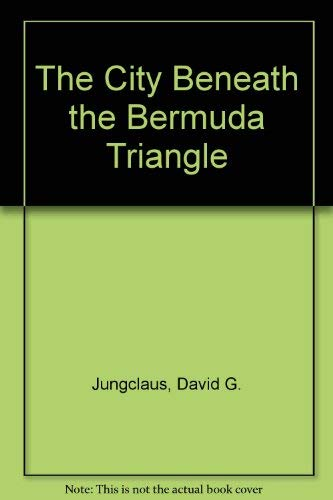9781883682002: The City Beneath the Bermuda Triangle