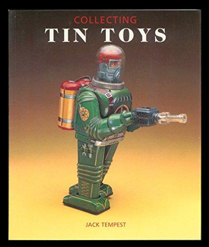 9781883685027: Collecting Tin Toys (Pincushion Press Collectibles Series)