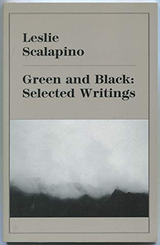 9781883689360: Green and Black: Selected Writings