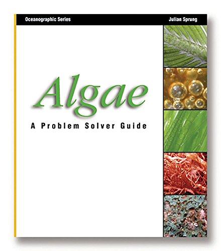 Algae: A Problem Solver Guide (Oceanographic Series): Sprung, Julian
