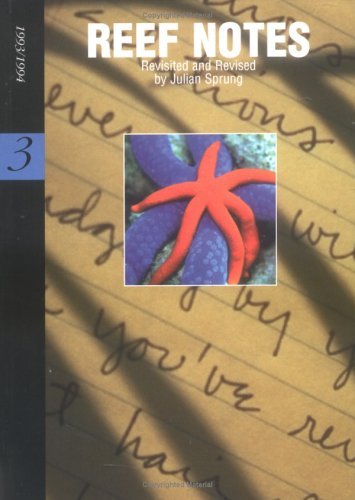 REEF NOTES. Revisted And Revised. 1993/1994.: Sprung, Julian.