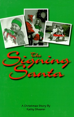 The Signing Santa: Kathy Shearer