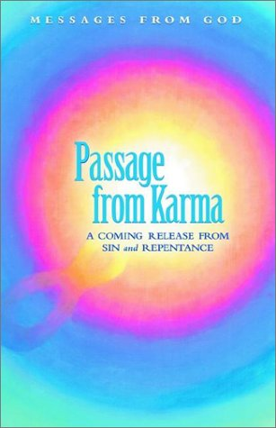 Messages from God: Passage from Karma a Coming Release Fron Sin and Repentance: Grabow, Patricia ...