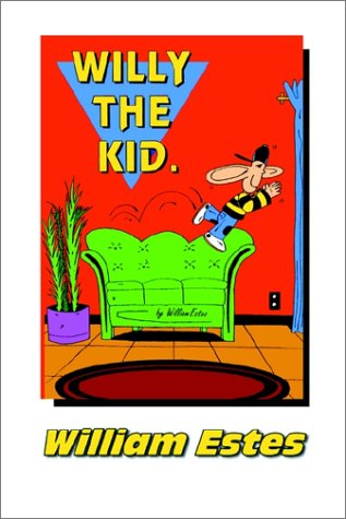 9781883707675: Willy the Kid. Cartoon Humor