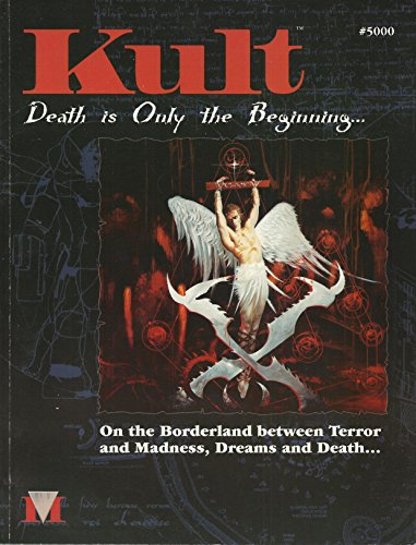 Kult: Death is Only the Beginning...On the Borderland between Terror and Madness, Dreams and Death....