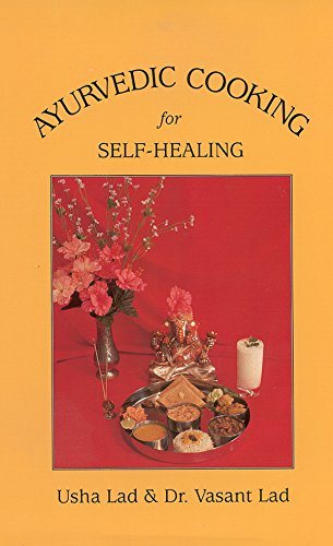 9781883725006: Ayurvedic Cooking for Self Healing