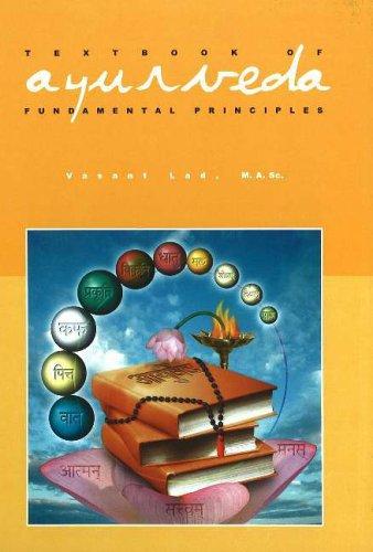 9781883725075: Textbook of Ayurveda: Volume 1 - Fundamental Principles of Ayurveda