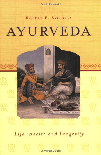 9781883725099: Ayurveda: Life, Health, and Longevity