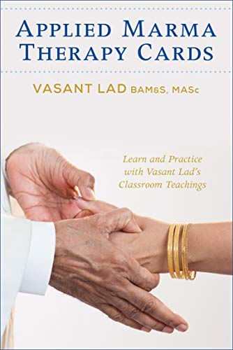 Applied Marma Therapy Cards: Vasant Lad