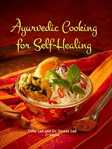 Ayurvedic Cooking for Self-Healing[Hardcover]: Usha Lad