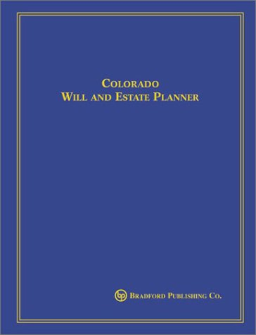 Colorado Will and Estate Planner: Masters, Mark D.