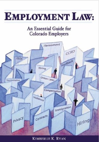 9781883726935: Employment Law: An Essential Guide for Colorado Employers