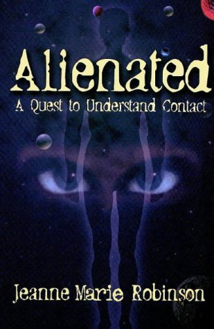 9781883729059: Alienated: A Quest to Understand Contact