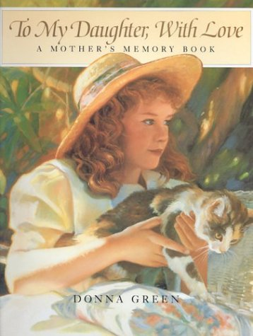 9781883746087: To My Daughter, with Love: A Mother's Memory Book
